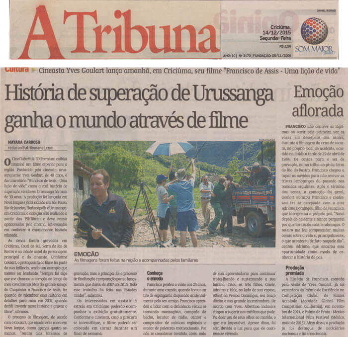 A Tribuna: Overcoming story from Urussanga wins the world through film
