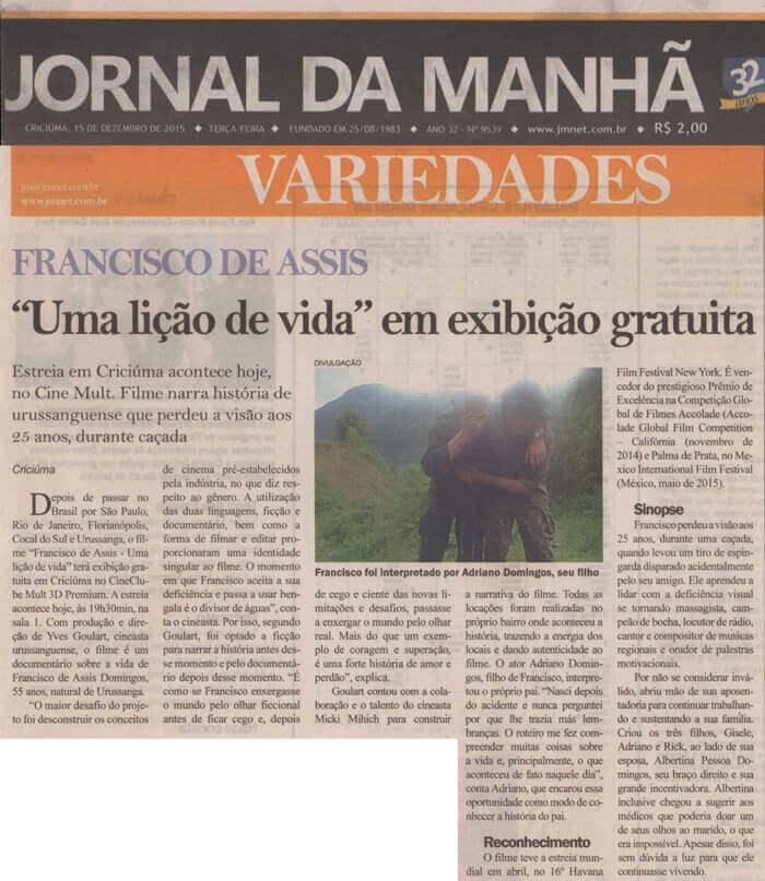Jornal da Manhã: Free screening of Francisco de Assis – A Life Lesson