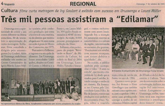Jornal Vanguarda: Three thousand people watched Edilamar