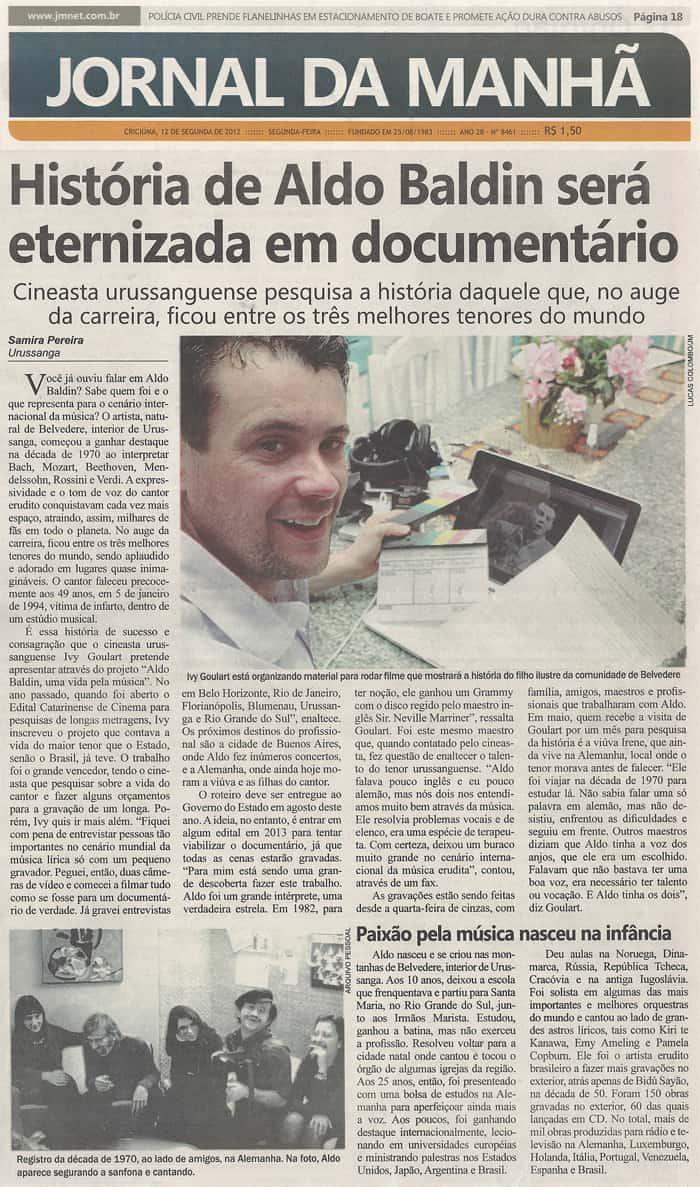Jornal da Manhã: Aldo Baldin's story will be immortalized in documentary